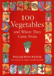 Cover of: 100 Vegetables and Where They Came From