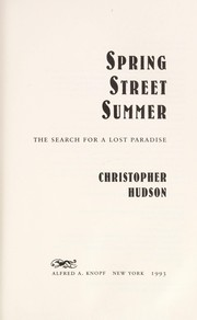 Cover of: Spring Street summer | Christopher Hudson