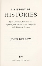 Cover of: A history of histories | J. W. Burrow