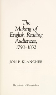 Cover of: The making of English reading audiences, 1790-1832