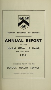 Cover of: [Report 1956] | Great Grimsby (England). County Borough Council