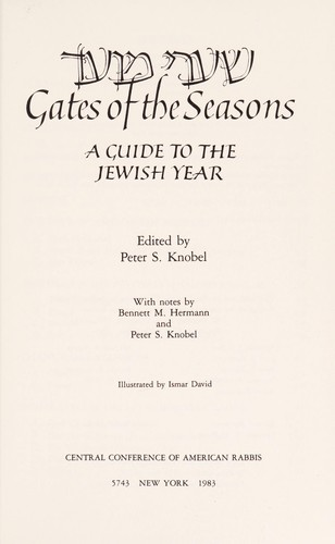 Gates of the seasons : a guide to the Jewish year = [Shaʻare moʻed] by