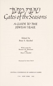 Cover of: Gates of the seasons : a guide to the Jewish year = [Shaʻare moʻed] |