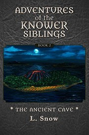 Cover of: Adventures of the Knower Siblings #2: The Ancient Cave |