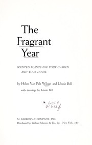 Cover of: The fragrant year | Helen Van Pelt Wilson