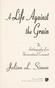 Cover of: A Life against the Grain | Julian Lincoln Simon