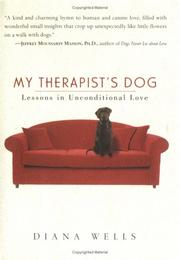 Cover of: My Therapist's Dog: Lessons in Unconditional Love
