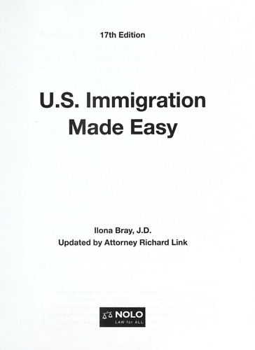 U.S. immigration made easy by Ilona M. Bray