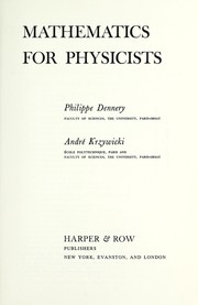 Cover of: Mathematics for physicists | Philippe Dennery