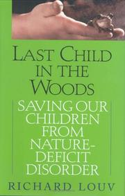 Cover of: Last Child in the Woods | Richard Louv