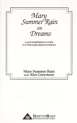 Mary Summer Rain on dreams : a quick-reference guide to over 14,500 dream symbols by