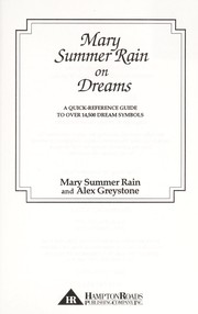Cover of: Mary Summer Rain on dreams : a quick-reference guide to over 14,500 dream symbols |