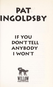 Cover of: If you don't tell anybody, I won't