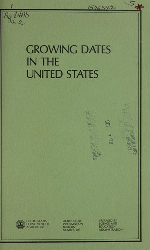 Growing dates in the United States by Roy W. Nixon