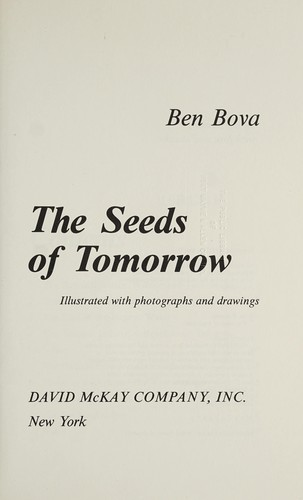 The seeds of tomorrow by Ben Bova