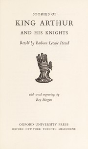 Cover of: Stories of King Arthur and His Knights | Barbara Leonie Picard