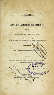 Cover of: The genera of North American birds, and a synopsis of the species found within the territory of the United States