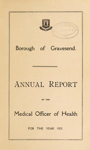 Cover of: [Report 1925] | Gravesend (Kent, England). Borough Council