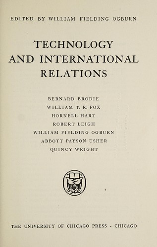 Technology and international relations by William Fielding Ogburn