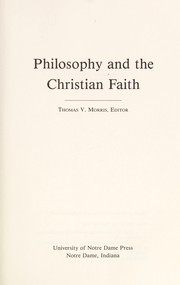 Cover of: Philosophy and the Christian faith | Thomas V. Morris, editor.