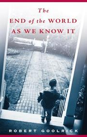 Cover of: The end of the world as we know it : scenes from a life