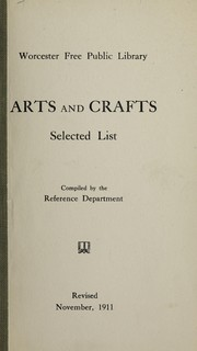 Cover of: Arts and crafts | Free Public Library (Worcester, Mass.)