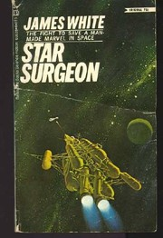 Cover of: Star Surgeon | James White