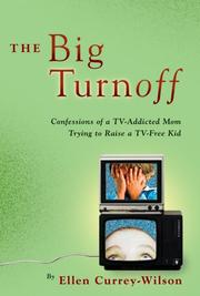 Cover of: The Big Turnoff | Ellen Currey-Wilson