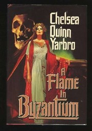 Cover of: A flame in Byzantium