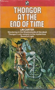 Cover of: Thongor at the end of time | Lin Carter