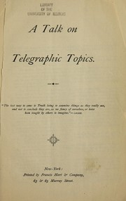 Cover of: A talk on telegraphic topics