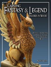 Cover of: Carving Fantasy & Legend Figures in Wood | Shawn Cipa