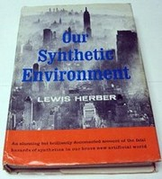 Cover of: Our synthetic environment