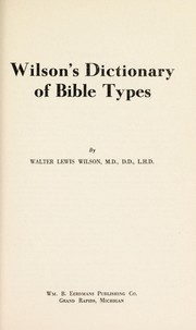 Cover of: Wilson's dictionary of Bible types