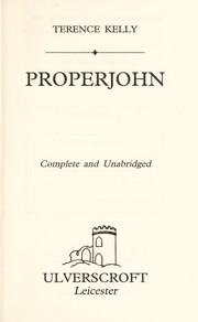Cover of: Properjohn | Terence Kelly