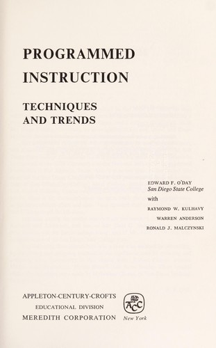 Programmed instruction; techniques and trends by O'Day, Edward Francis