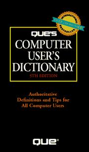Cover of: Que's computer user's dictionary