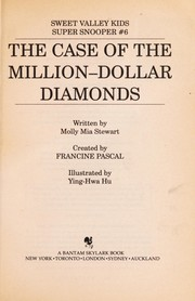 Cover of: The case of the million-dollar diamonds | Francine Pascal