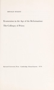 Cover of: Ecumenism in the age of the Reformation | Donald Nugent