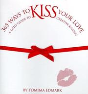 Cover of: 365 Ways to Kiss Your Love