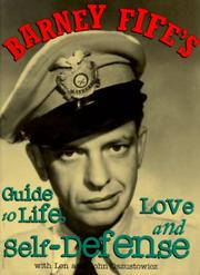 Cover of: Barney Fife's guide to life, love and self defense