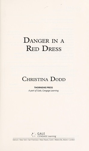 Danger in a red dress by by Christina Dodd.
