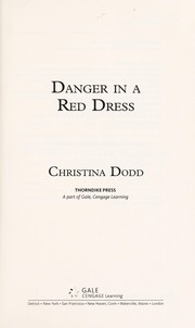 Cover of: Danger in a red dress | by Christina Dodd.