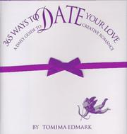 Cover of: 365 Ways to Date Your Love