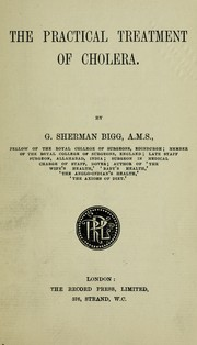 Cover of: The practical treatment of cholera | G. Sherman Bigg
