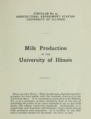 Cover of: Milk production at the University of Illinois