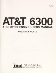 Cover of: AT&T 6300--a comprehensive user's manual