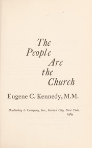 Cover of: The people are the church | Eugene C. Kennedy