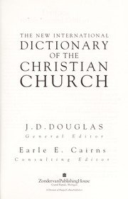 Cover of: The New international dictionary of the Christian Church |