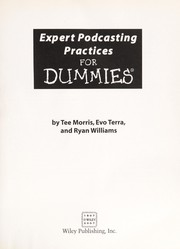 Expert podcasting practices for dummies by Tee Morris